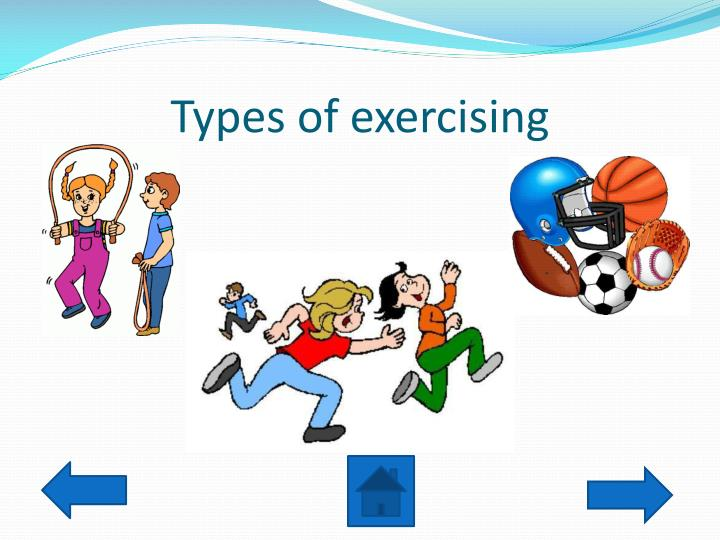 Types of exercising