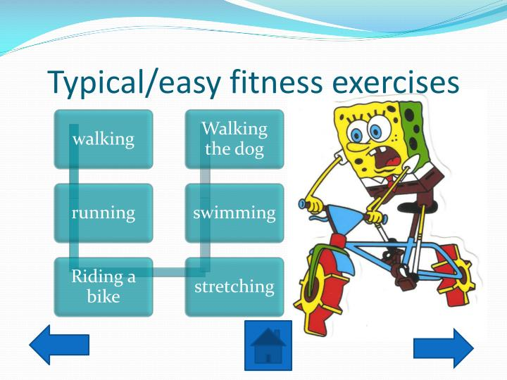 Typical/easy fitness exercises