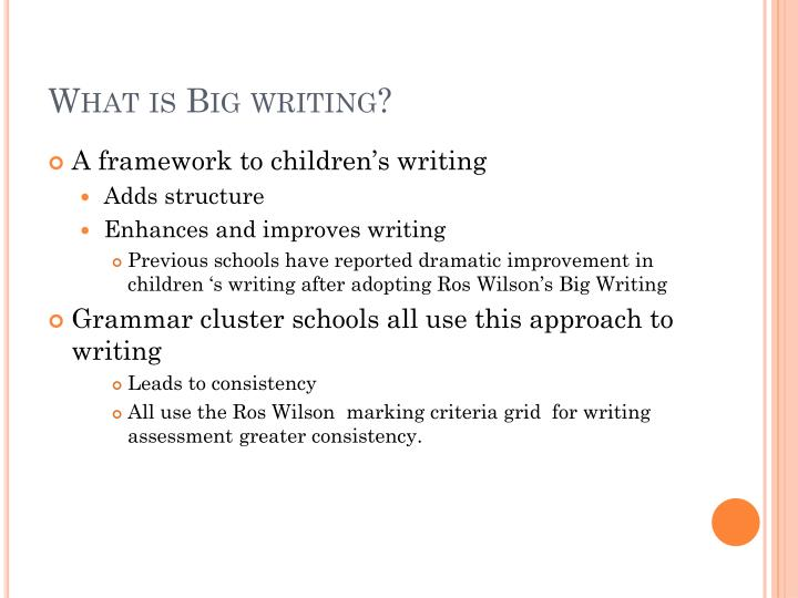 What is Big writing?