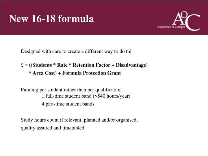 New 16-18 formula