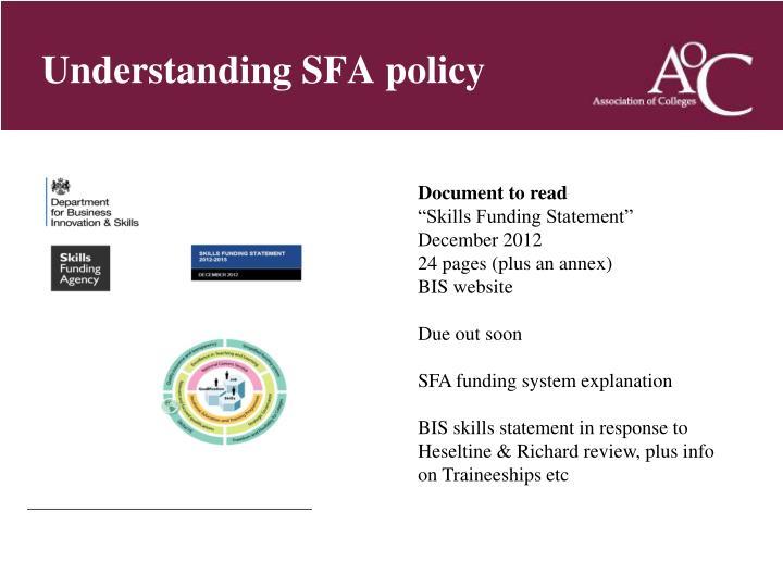 Understanding SFA policy