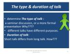 the type duration of talk