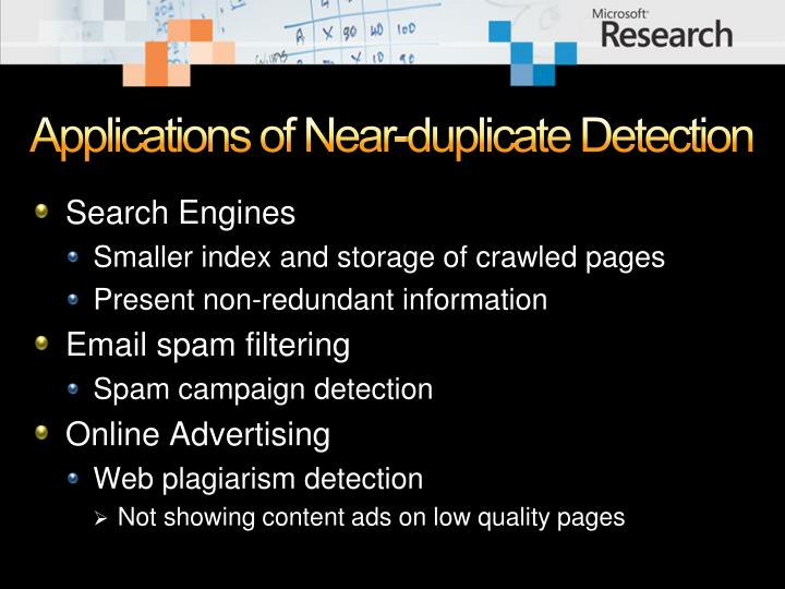 Applications of Near-duplicate Detection