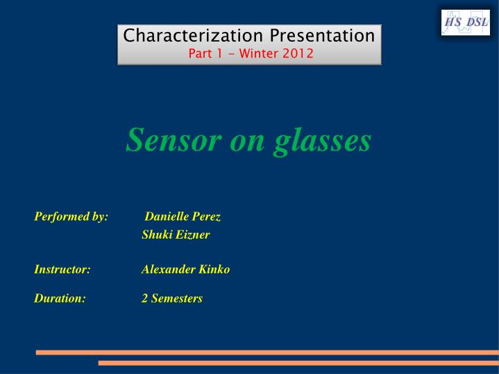 Sensor on glasses