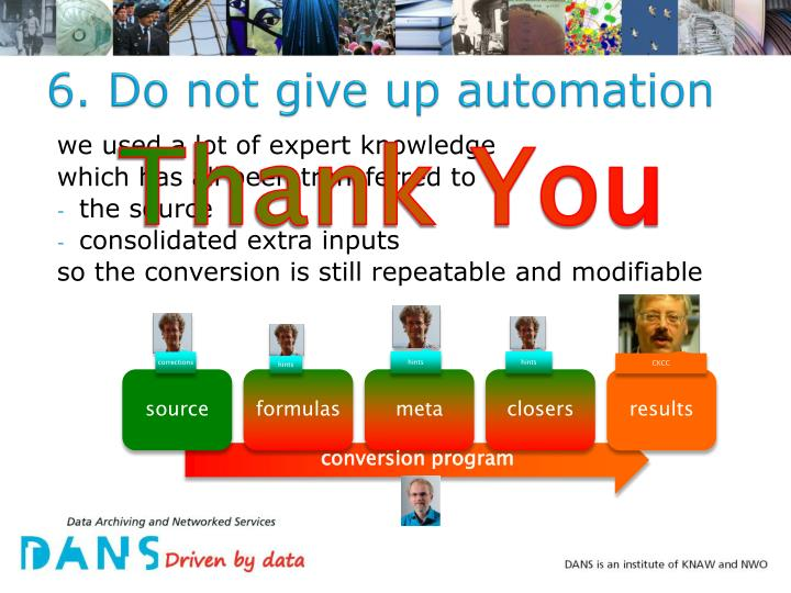 6. Do not give up automation