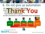 6 do not give up automation