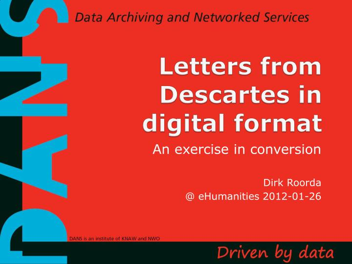 Letters from descartes in digital format