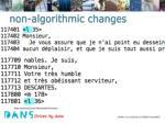 non algorithmic changes