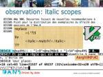 observation italic scopes
