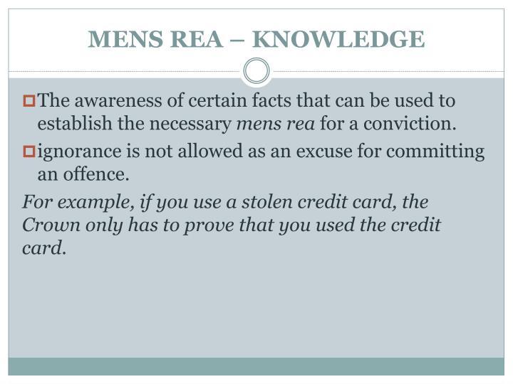 MENS REA – KNOWLEDGE