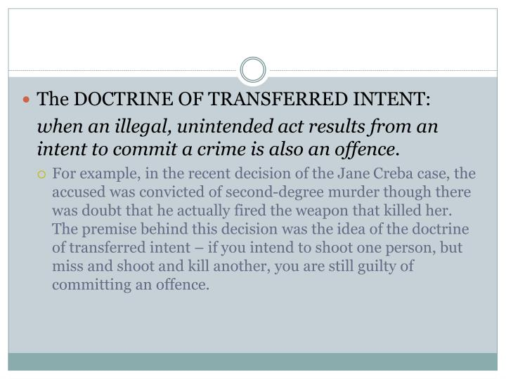 The DOCTRINE OF TRANSFERRED INTENT: