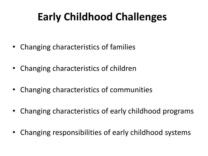 Early Childhood Challenges