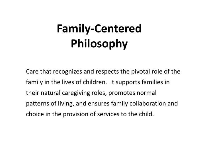 Family-Centered Philosophy