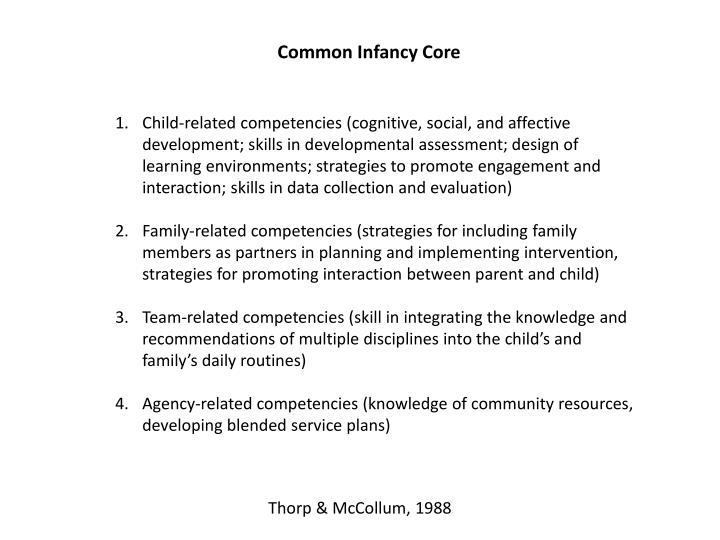 Common Infancy Core