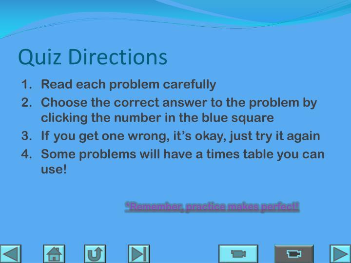 Quiz Directions