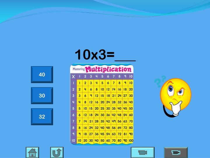10x3=___