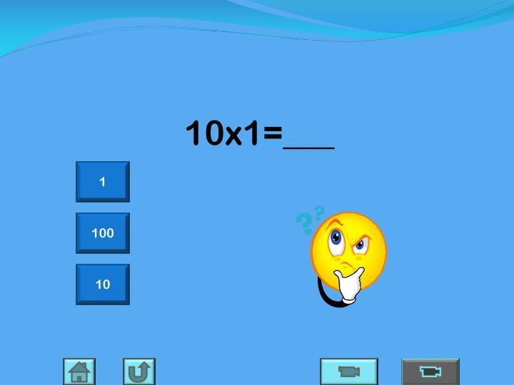 10x1=___