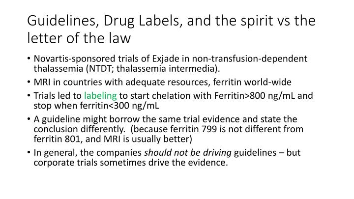 Guidelines, Drug Labels, and the spirit vs the letter of the law