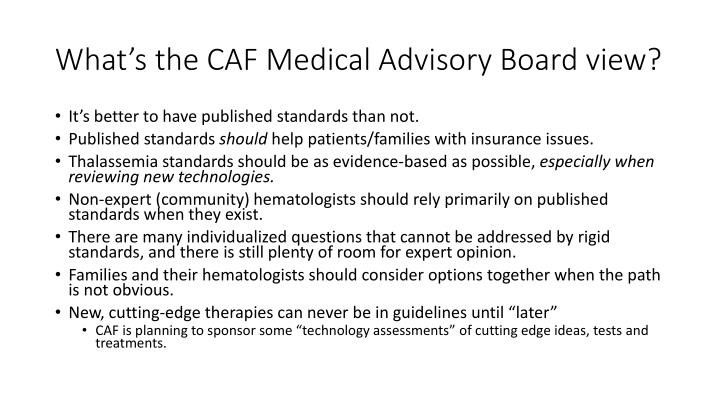 What's the CAF Medical Advisory Board view?