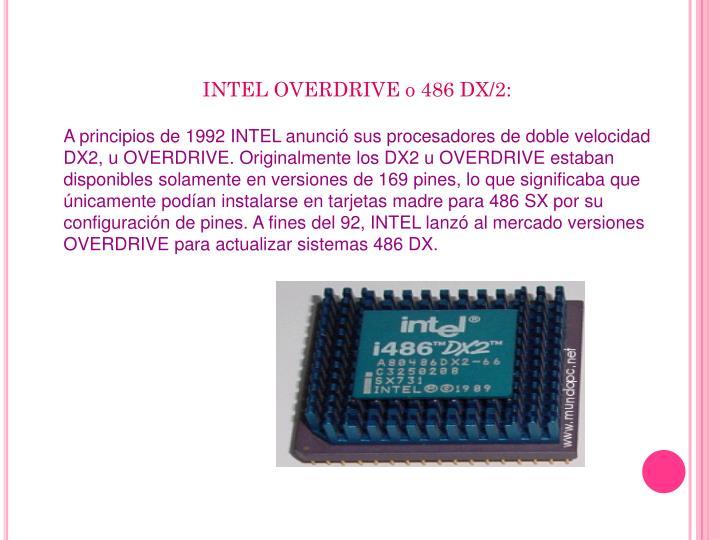 INTEL OVERDRIVE o 486 DX/2: