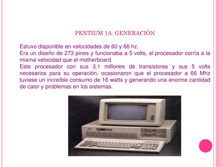 PENTIUM 1A. GENERACIÓN
