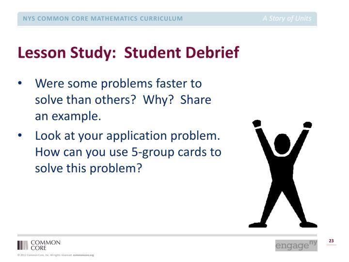 Lesson Study:  Student Debrief
