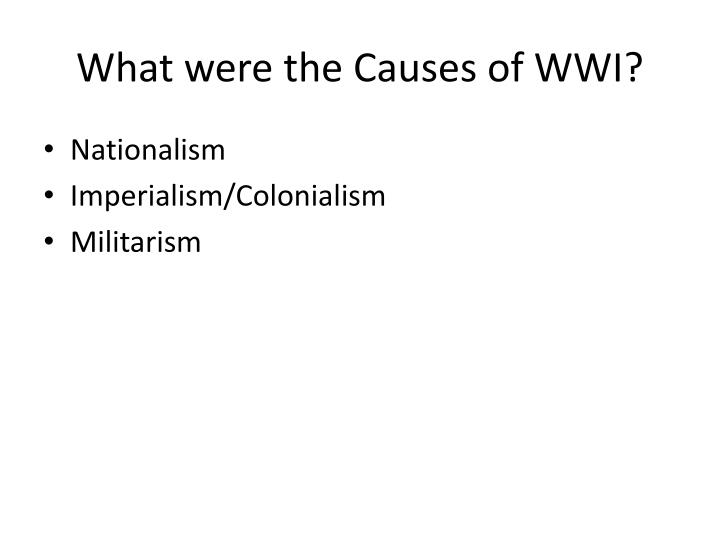 What were the Causes of WWI?