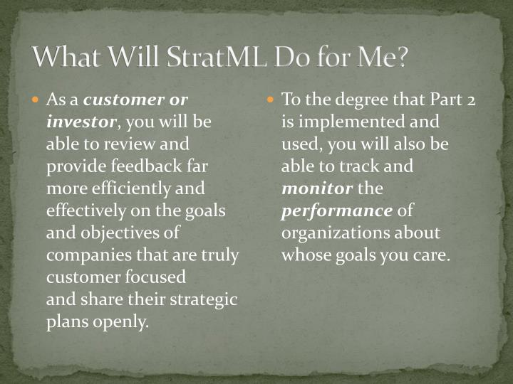What Will StratML Do for Me?