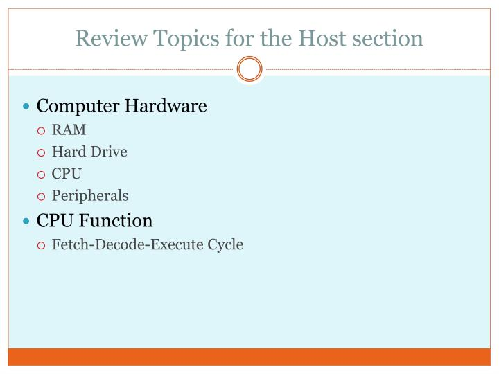 Review Topics for the Host section