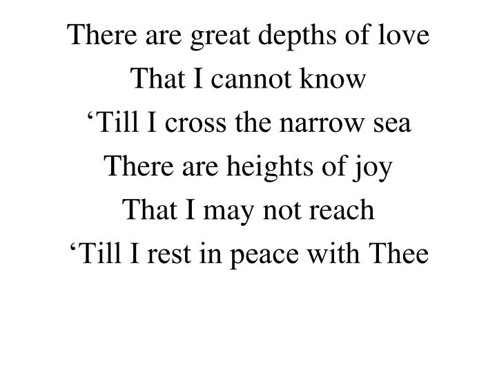 There are great depths of love