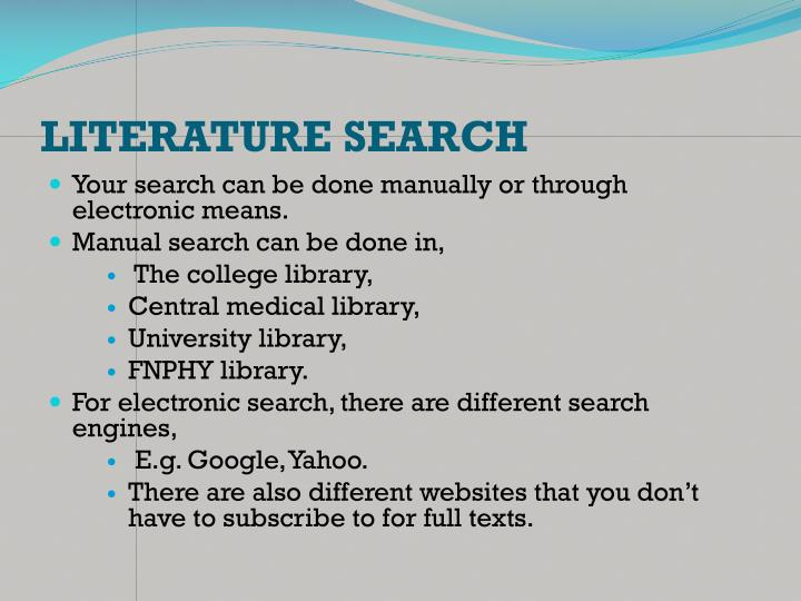 LITERATURE SEARCH