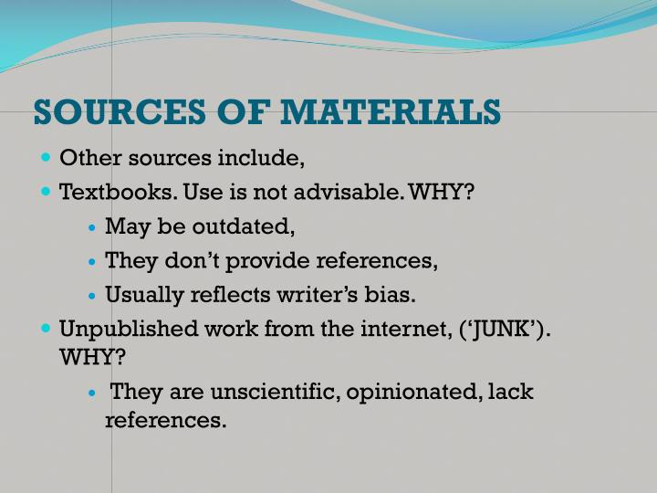 SOURCES OF MATERIALS