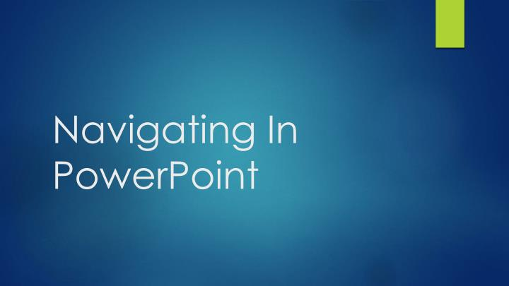 navigating in powerpoint