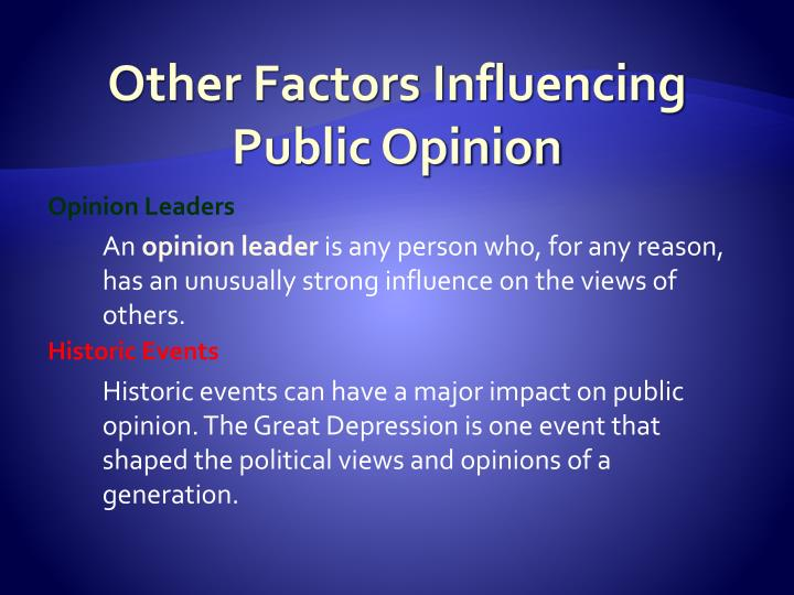 Other Factors Influencing Public Opinion