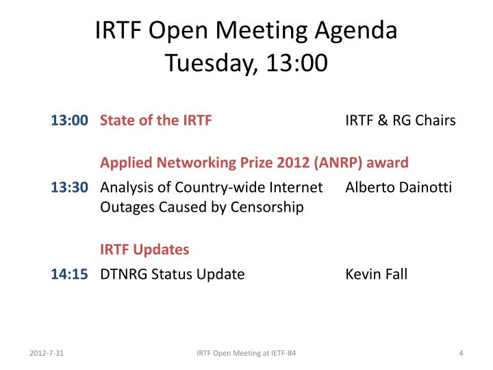 IRTF Open Meeting Agenda