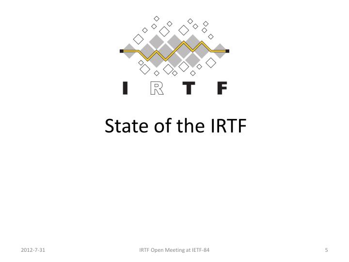 State of the IRTF