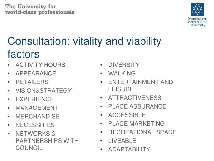 Consultation: vitality and viability  factors