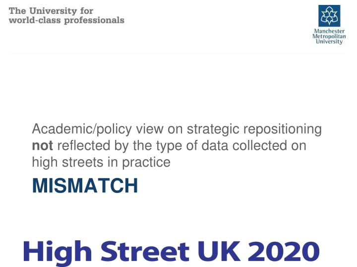 Academic/policy view on strategic repositioning