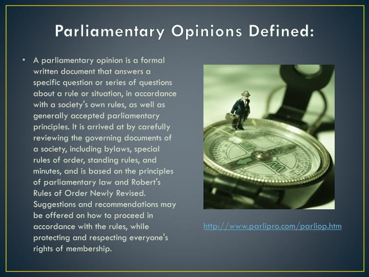 Parliamentary Opinions Defined: