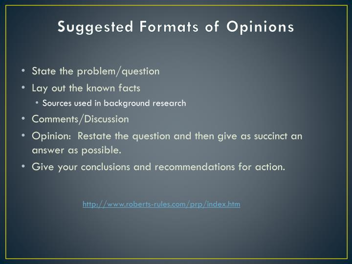 Suggested Formats of Opinions