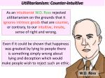 utilitarianism counter intuitive
