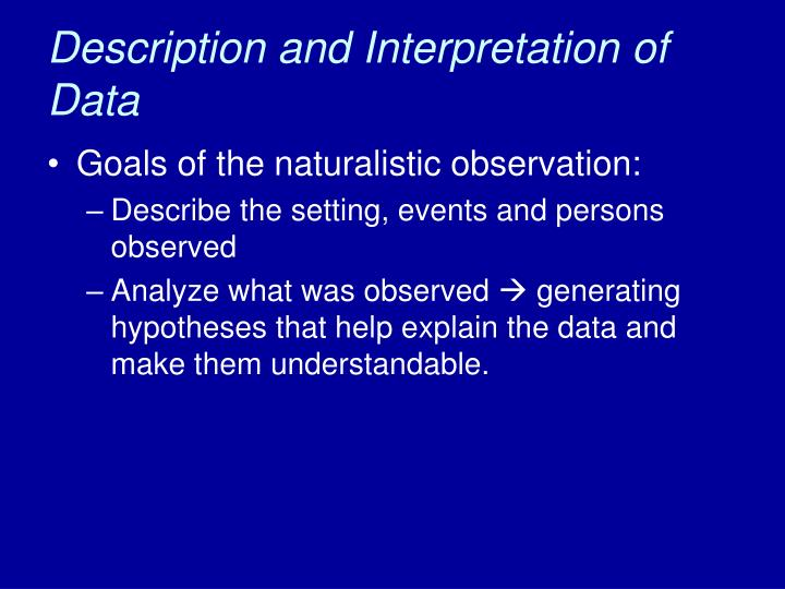 Description and Interpretation of Data