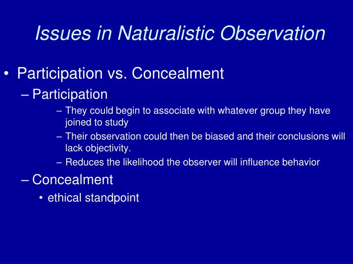 Issues in Naturalistic Observation