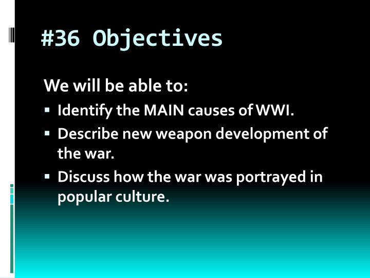 #36 Objectives