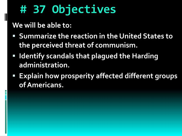 # 37 Objectives