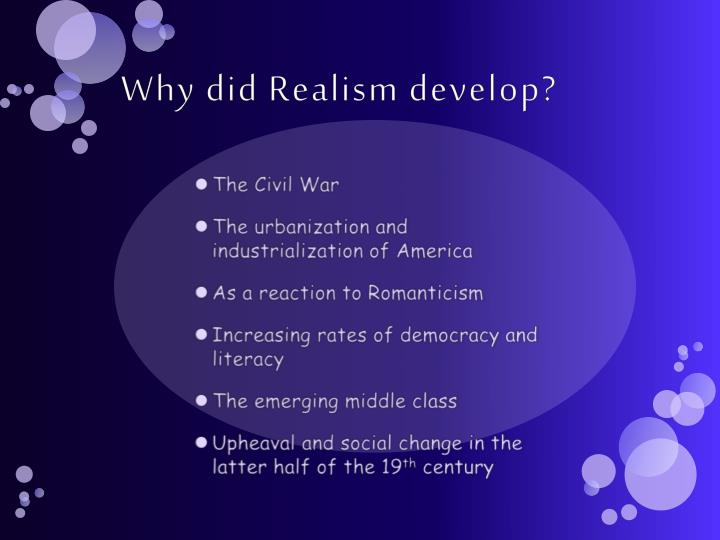 Why did Realism develop?