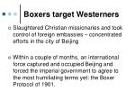 boxers target westerners