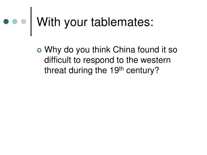 With your tablemates: