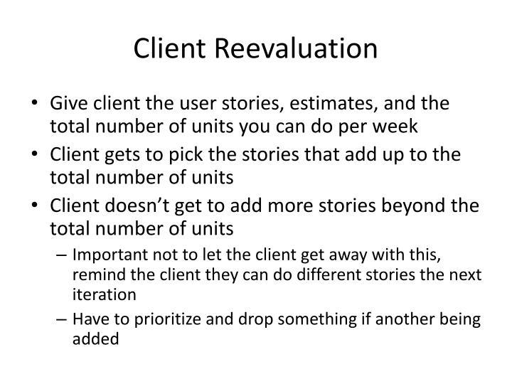Client Reevaluation