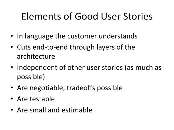 Elements of Good User Stories